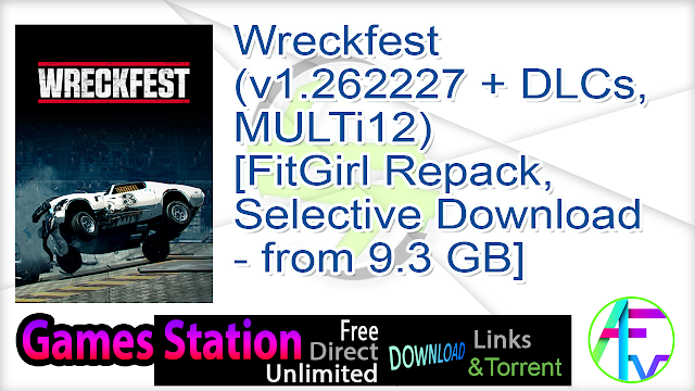 Wreckfest (v1.262227 + DLCs, MULTi12) [FitGirl Repack, Selective Download – from 9.3 GB]