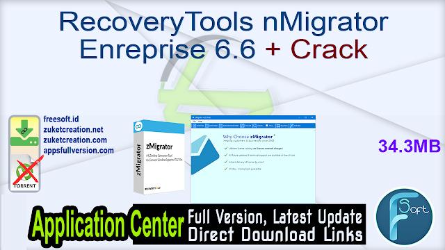 RecoveryTools nMigrator Enreprise 6.6 + Crack