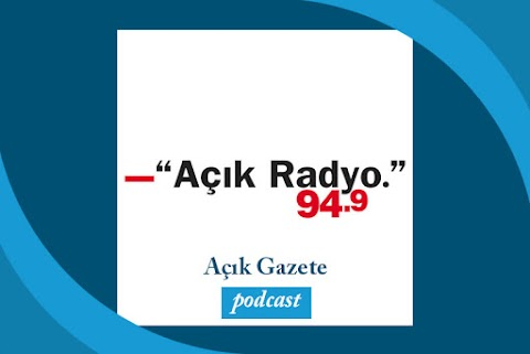 Açık Gazete Podcast