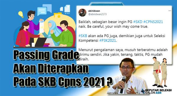 Passing Grade Akan Diterapkan Pada SKB Cpns 2021