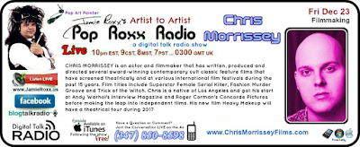Chris Morrissey actor director filmmaker on Pop Roxx Radio