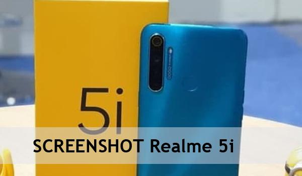 2 Cara Paling Mudah Dan Cepat Screenshoot HP Realme 5i