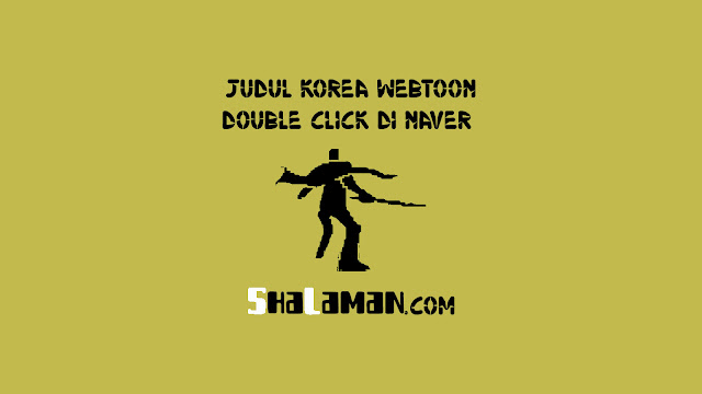 Judul Korea Webtoon Double Click di Naver