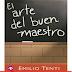 Emilio Tenti - El arte del Buen Maestro