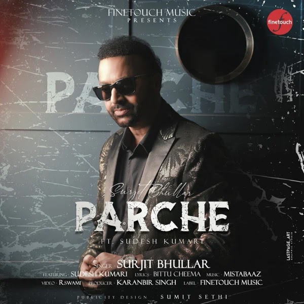Parche By Surjit Bhullar Song Download MP3