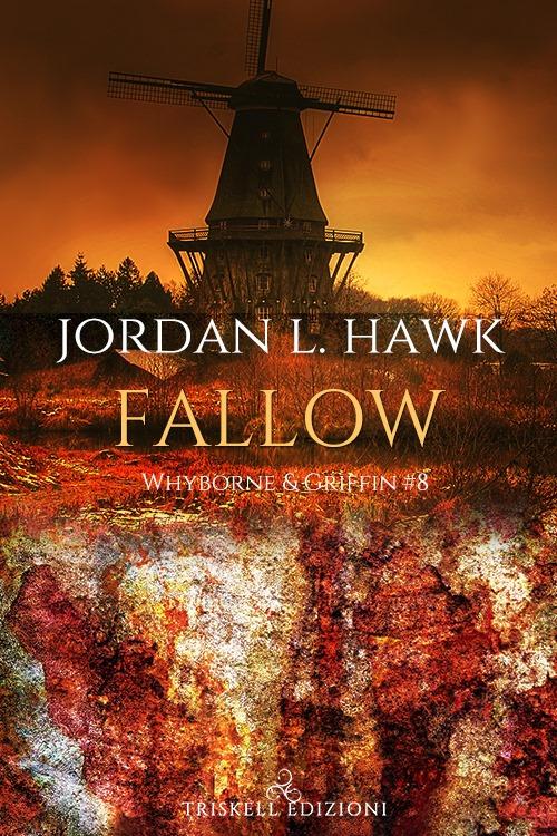 """Recensione: """"Fallow - Edizione italiana"""" (Serie Whyborne & Griffin #8) di Jordan L. Hawk"""