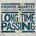 Kronos Quartet & Friends – Long time passing (Fresh Grass Fondation, 2020)
