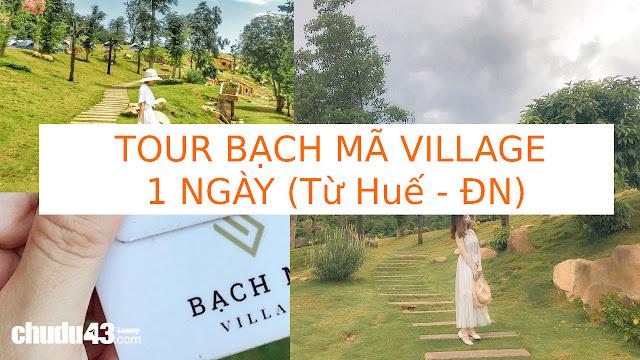 tour bạch mã village 1 ngày, Tour bach ma village 1 ngay