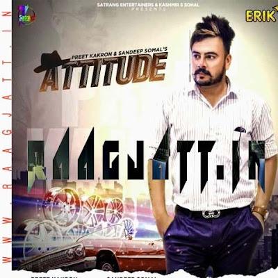 Nakhra (Attitude) by Sandeep Somal Ft Preet Kakro lyrics