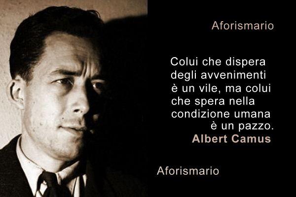 Aforismario Frasi E Aforismi Di Albert Camus Dai Saggi