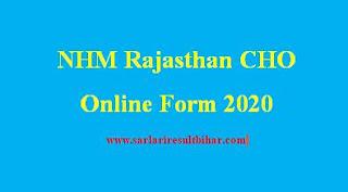 NHM Rajasthan CHO Online Form 2020