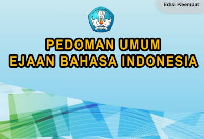 Download Pedoman Umum Ejaan Bahasa Indonesia (PUEBI)