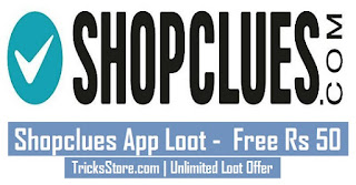 Free download shopclues app and earn free money. tricksstore