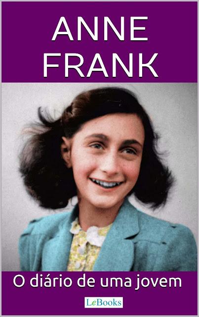 O Diário de Anne Frank Anne Frank