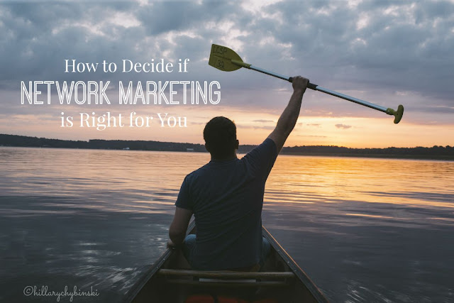 How to decide if Network Marketing is right for you and why I chose Young Living.