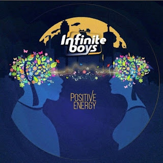 Infinite Boys – Positive Energy