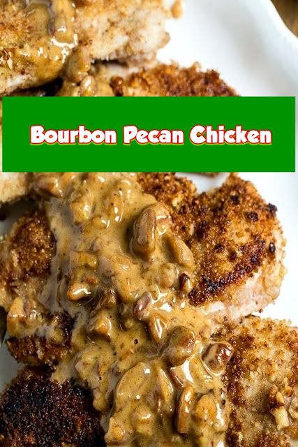 #Bourbon #Pecan #Chicken