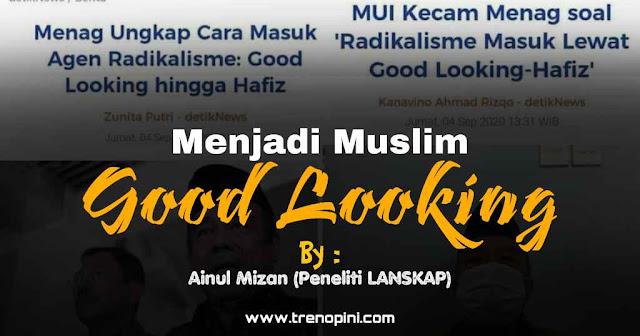 Menjadi Muslim Good Looking