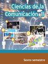 Ciencias de la Comunicación II Sexto Semestre Telebachillerato 2021-2022