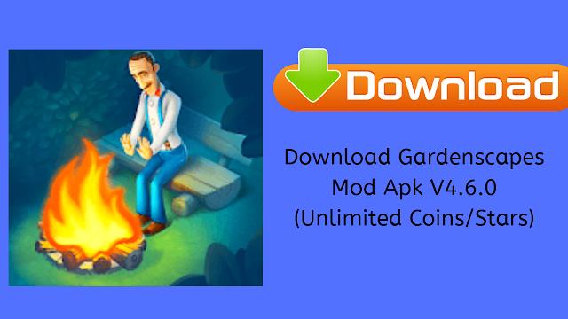 Download Gardenscapes Mod Apk V4.6.0 (Unlimited Coins/Stars)