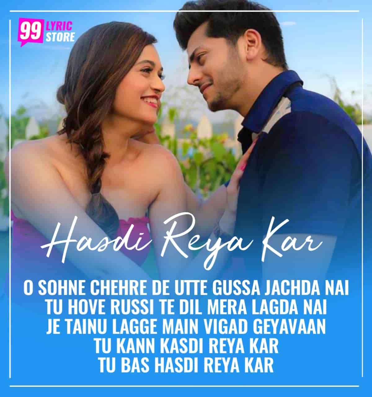 Hasdi Reya Kar Lyrics Gurnazar Abhishek Nigam And Vaishnavi Rao
