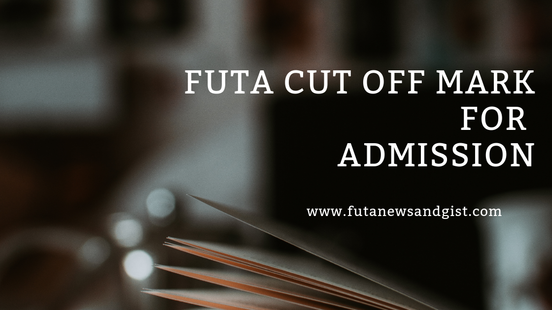 Futa cut off mark admission