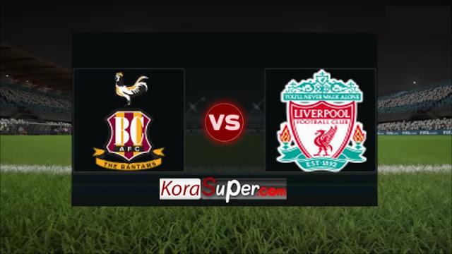 ليفربول ضد برادفورد / liverpool vs bradford city fc 14-07-2019