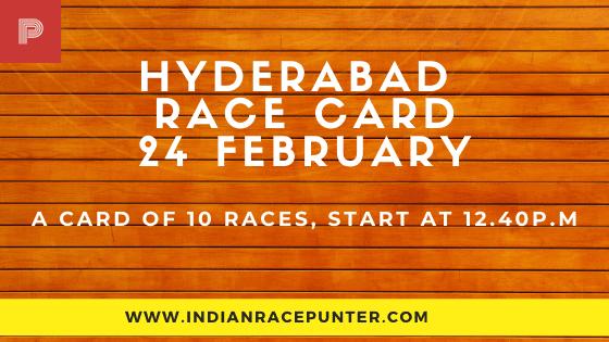 Hyderabad Race Card  24 February, Race Cards,