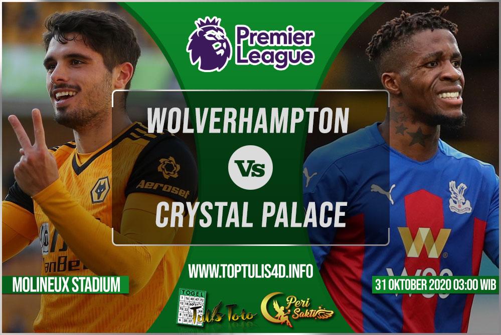 Prediksi Wolverhampton vs Crystal Palace 31 Oktober 2020