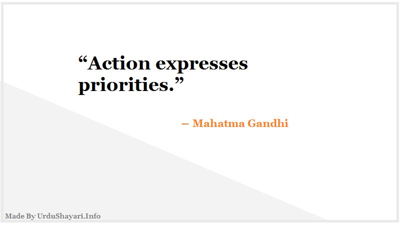 Indian quotes, great leader, Mahatma Gandhi Ge, short deep quotes define life, Action, priorities