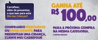 Promoção Carrefour Dia das Crianças 2019 - Ganhe 100 Reais Próxima Compra