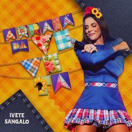 Vem Meu Amor – Ivete Sangalo CD Completo