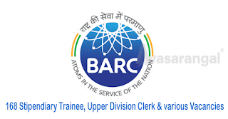 168 Stipendiary Trainee, Upper Division Clerk & various Vacancies in Bhabha Atomic Research Centre (BARC)