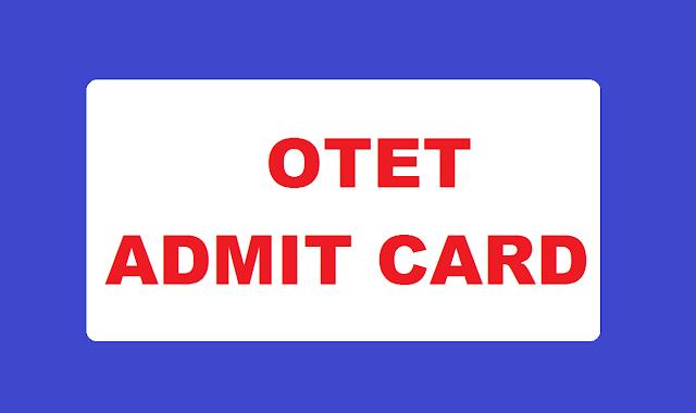 BSE Odisha OTET Admit Card 2019
