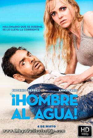 Hombre Al Agua [1080p] [Latino-Ingles] [MEGA]
