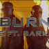 VIDEO : Kcee ft. Sarkodie – BURN (Official Video)   DOWNLOAD Mp4 SONG