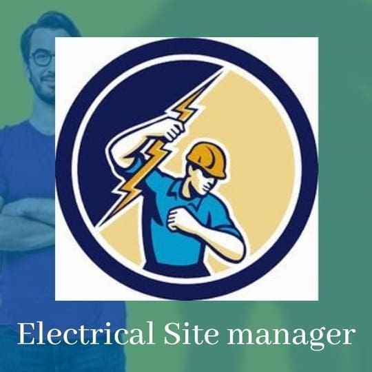 Electrical Site manager