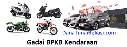 Gadai BPKB Mobil Motor Bekasi