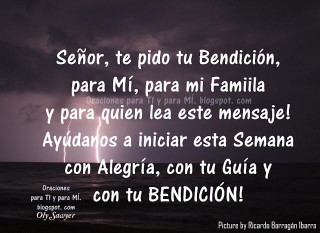 Señor, te pido tu Bendición, para Mí, para mi Familia y para quien lea este mensaje!