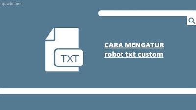 cara mengatur txt custom