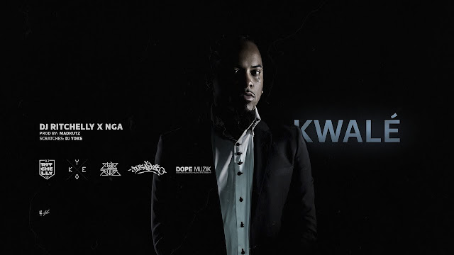 Dj Ritchelly X NGA - Kwalé ? [Prod: Madkutz] [ RAP ] 2017 Download