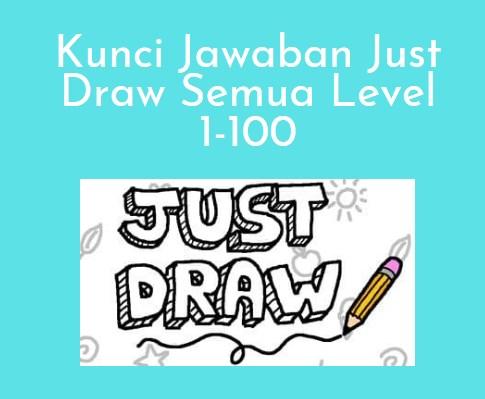Kunci Jawaban Just Draw Semua Level 1-100