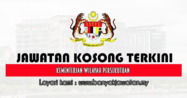 Jawatan Kosong Kerajaan 2020 di Kementerian Wilayah Persekutuan
