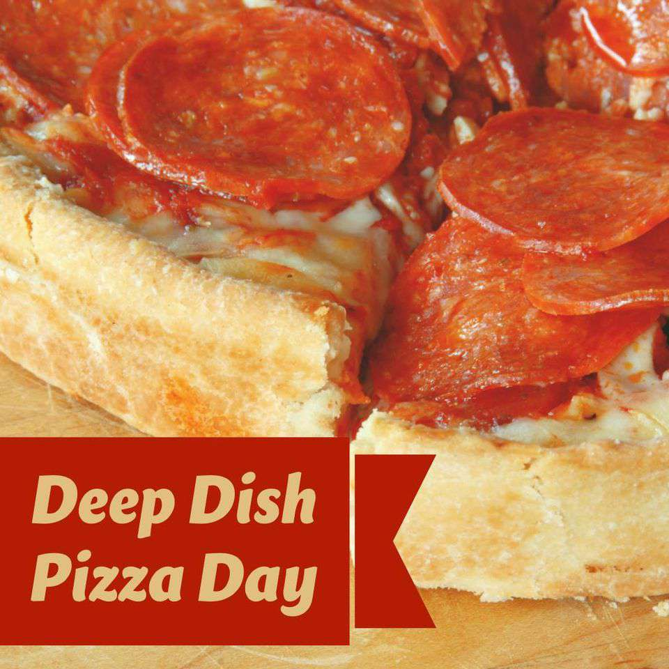 National Deep Dish Pizza Day Wishes Unique Image
