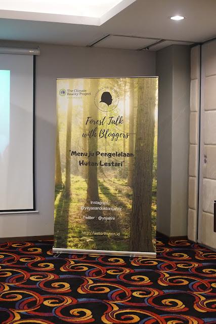Banner Forest Talk with blogger Menuju Pengelolaan Hutan Lestari