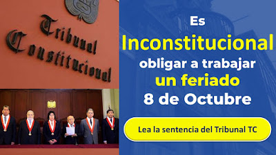 Es INCONSTITUCIONAL obligar a trabajar el feriado 8 de Octubre