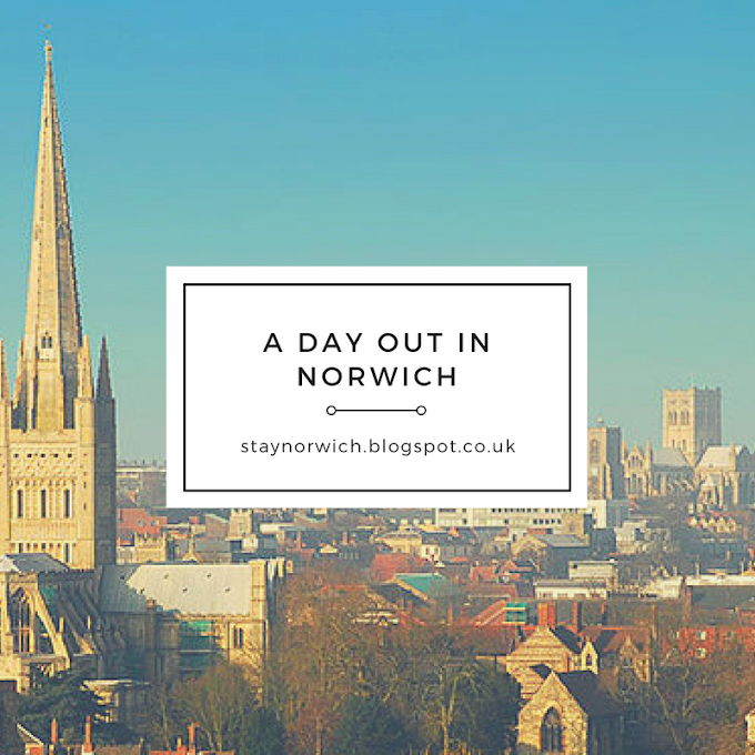 A Day out in Norwich