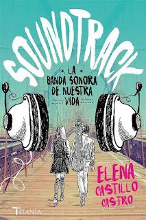 Soundtrack, la banda sonora de nuestra vida   Elena Castillo Castro