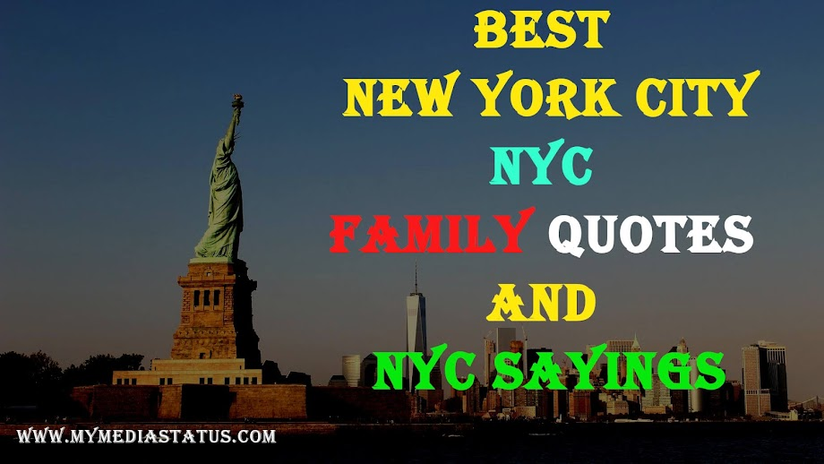 Best NYC Family Quotes and Nyc Sayings