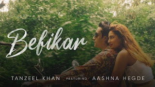 Befikar Lyrics Tanzeel Khan x Aashna Hegde